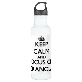 Keep Calm and focus on Granola 24oz Water Bottle
