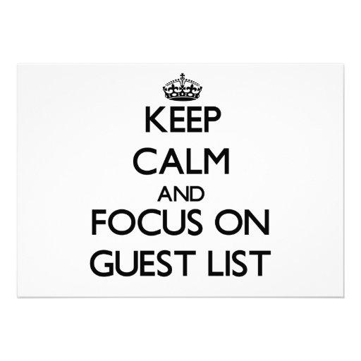 Keep Calm and focus on Guest List Custom Announcements