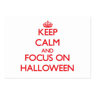 Keep Calm and focus on Halloween Business Cards