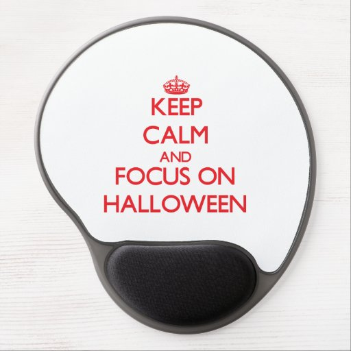 Keep Calm and focus on Halloween Gel Mouse Mat