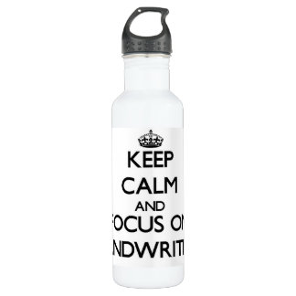 Keep Calm and focus on Handwriting 24oz Water Bottle