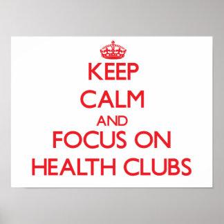 Keep Calm and focus on Health Clubs Print