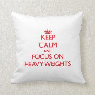 Keep Calm and focus on Heavyweights Throw Pillows