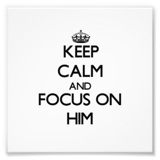 Keep Calm and focus on Him Photo