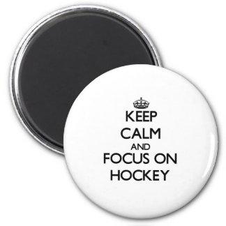 Keep Calm and focus on Hockey Magnet