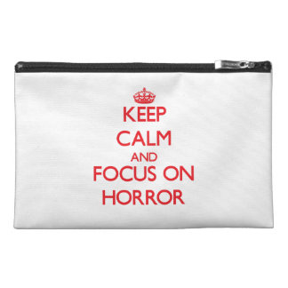 Keep Calm and focus on Horror Travel Accessory Bag