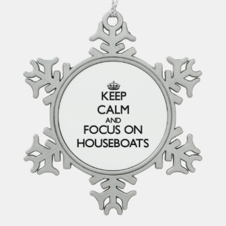 Keep Calm and focus on Houseboats Snowflake Pewter Christmas Ornament
