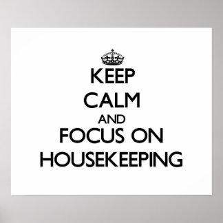 Keep Calm and focus on Housekeeping Print