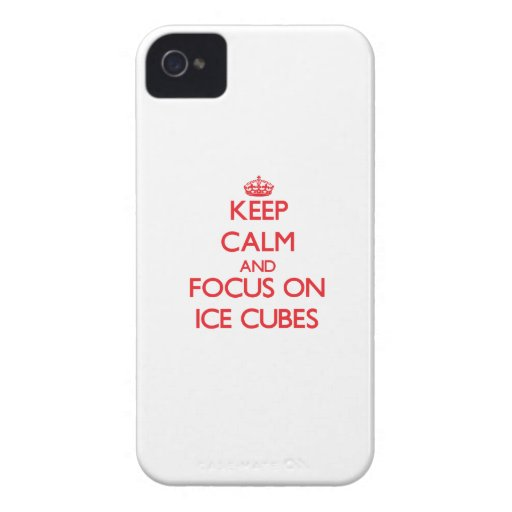 Keep Calm and focus on Ice Cubes iPhone 4 Case