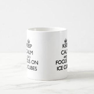 Keep Calm and focus on Ice Cubes Coffee Mug