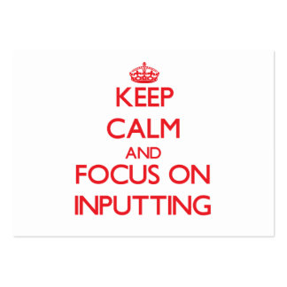 Keep Calm and focus on Inputting Business Card Templates