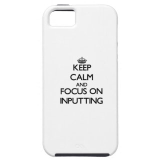 Keep Calm and focus on Inputting iPhone 5/5S Covers