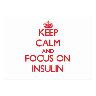 Keep Calm and focus on Insulin Business Card Template