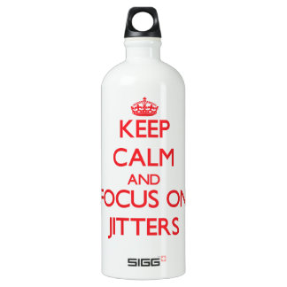 Keep Calm and focus on Jitters SIGG Traveler 1.0L Water Bottle