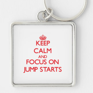 Keep Calm and focus on Jump Starts Key Chains