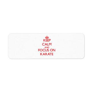 Keep Calm and focus on Karate Return Address Labels