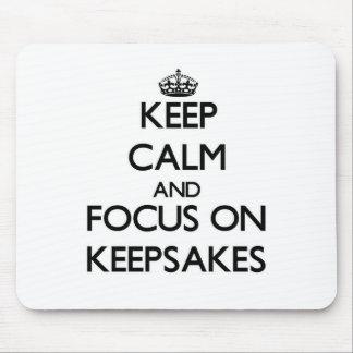 Keep Calm and focus on Keepsakes Mouse Pad