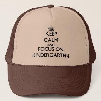 Keep Calm and focus on Kindergarten Trucker Hat