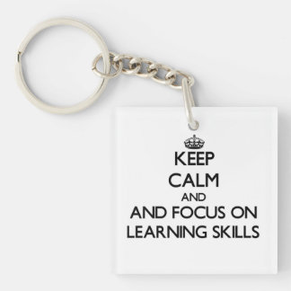 Keep calm and focus on Learning Skills Square Acrylic Key Chains