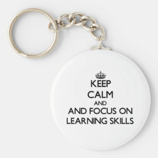 Keep calm and focus on Learning Skills Keychains