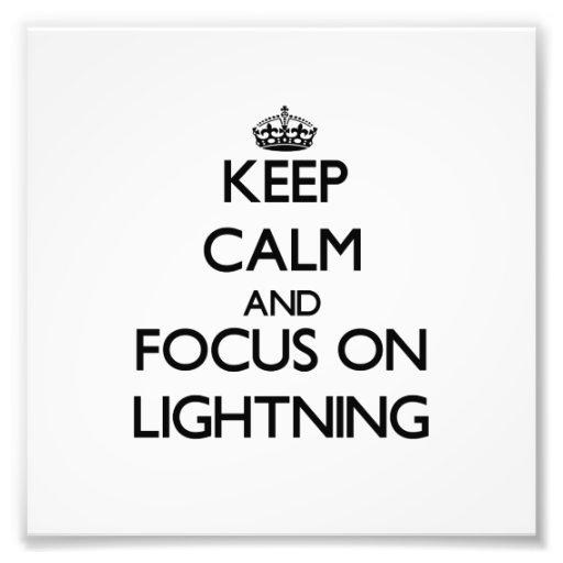 Keep Calm and focus on Lightning Photo Print