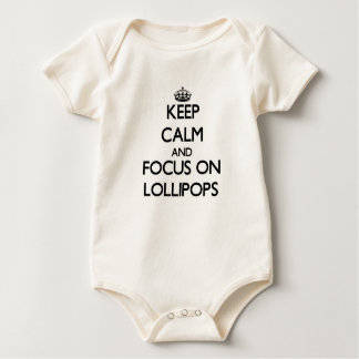 Keep Calm and focus on Lollipops Baby Bodysuit