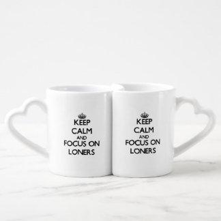 Keep Calm and focus on Loners Lovers Mugs