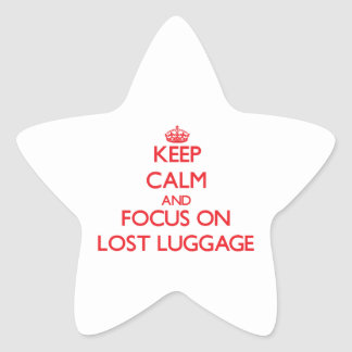 Keep Calm and focus on Lost Luggage Sticker