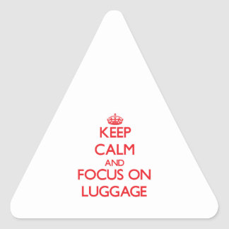 Keep Calm and focus on Luggage Stickers