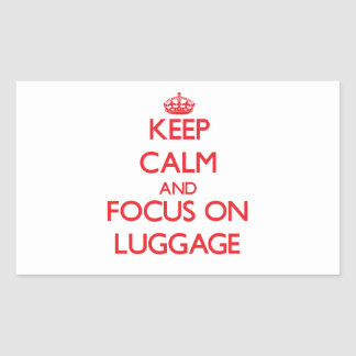 Keep Calm and focus on Luggage Rectangle Stickers