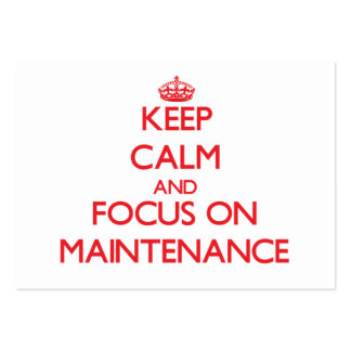 Keep Calm and focus on Maintenance Business Card Templates