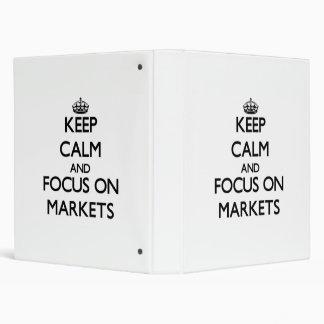 Keep Calm and focus on Markets Vinyl Binder