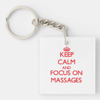 Keep Calm and focus on Massages Single-Sided Square Acrylic Keychain