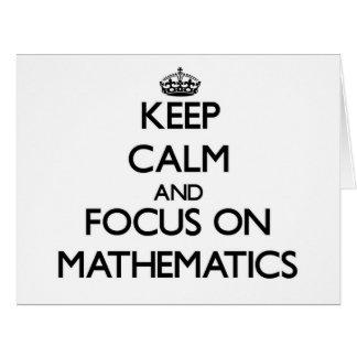 Keep Calm and focus on Mathematics Card