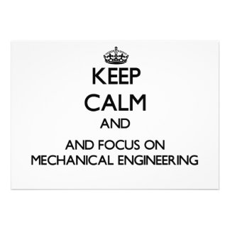 Keep calm and focus on Mechanical Engineering Personalized Invites