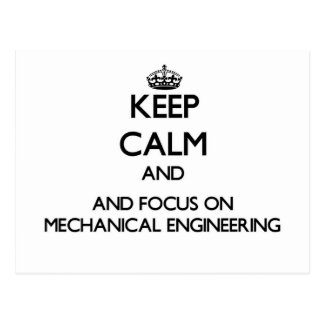 Keep calm and focus on Mechanical Engineering Post Card