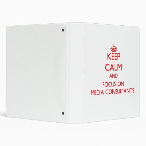 Keep Calm and focus on Media Consultants Vinyl Binders
