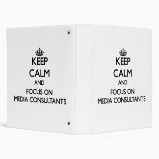 Keep Calm and focus on Media Consultants Vinyl Binder