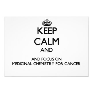 Keep calm and focus on Medicinal Chemistry For Can Invite