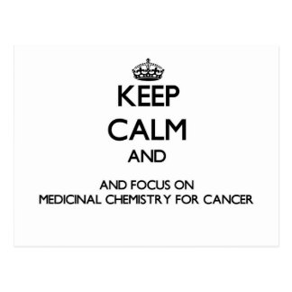 Keep calm and focus on Medicinal Chemistry For Can Postcard