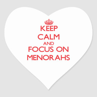 Keep Calm and focus on Menorahs Heart Sticker