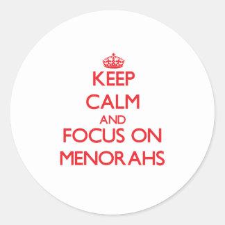 Keep Calm and focus on Menorahs Round Sticker