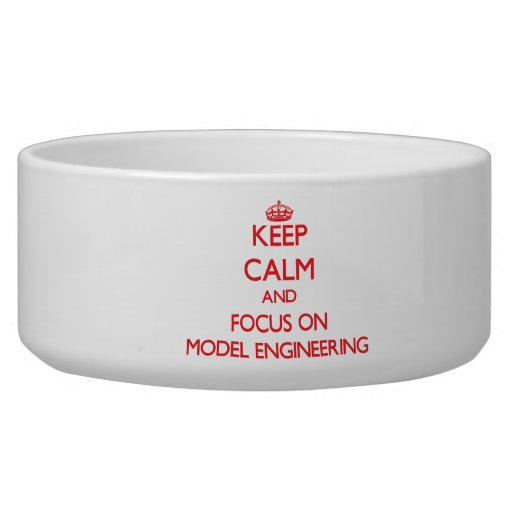 Keep calm and focus on Model Engineering Pet Food Bowls