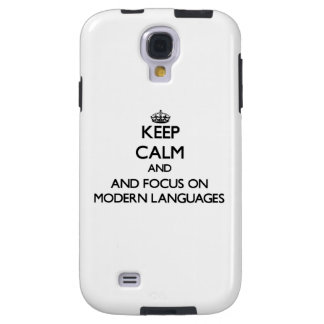 Keep calm and focus on Modern Languages Galaxy S4 Case