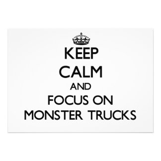 Keep Calm and focus on Monster Trucks Custom Invites