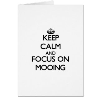 Keep Calm and focus on Mooing Card