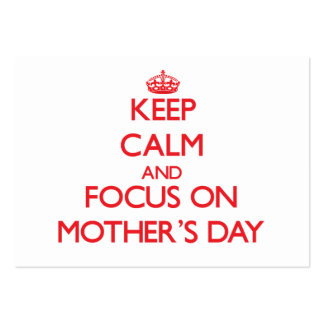 Keep Calm and focus on Mother'S Day Business Card Templates
