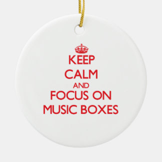 Keep Calm and focus on Music Boxes Christmas Ornament