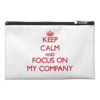 Keep Calm and focus on My Company Travel Accessory Bag
