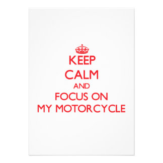 Keep Calm and focus on My Motorcycle Card